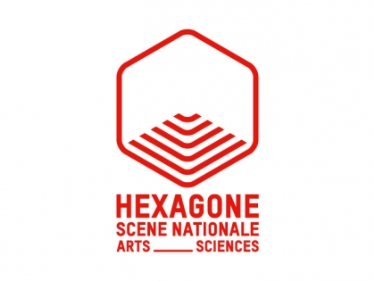 Théâtre Hexagone  Scène Nationale Arts Sciences   2019 | 2020